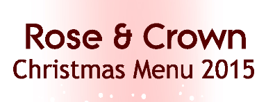 Rose & Crown Christmas Menu
