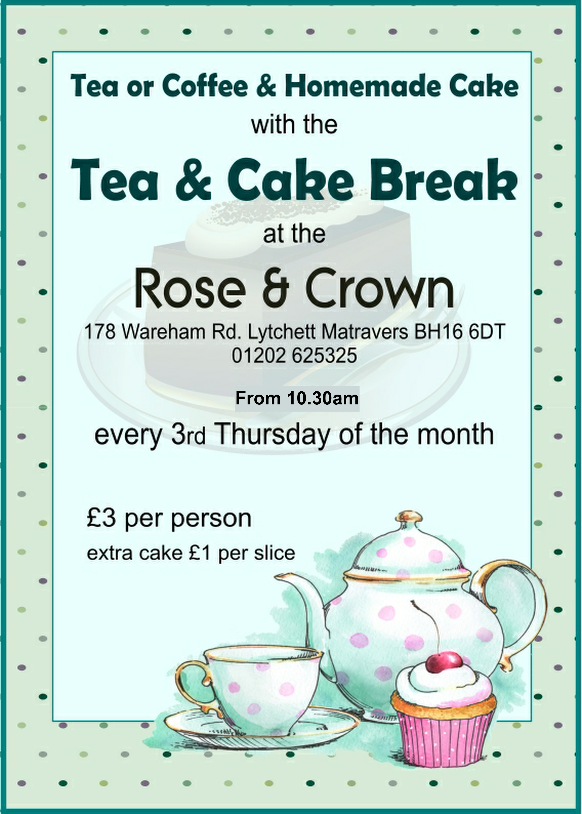 Tea and Cake Break - Rose & Crown,Lytchett