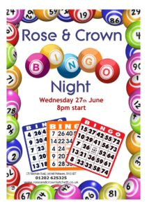 Bingo Night Weds 27th June 8pm Rose & Crown, Lytchett