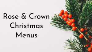 Rose & Crown Christmas Menus